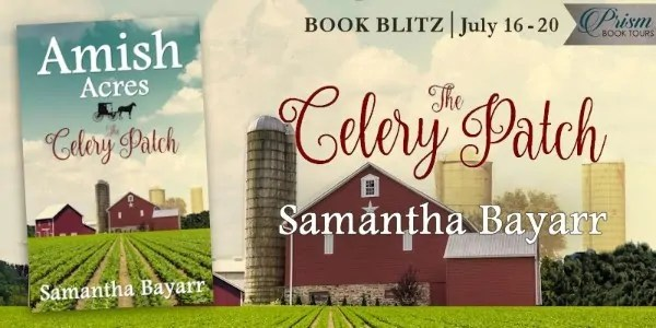 The Celery Patch by Samantha Bayarr - Excerpt, Preview