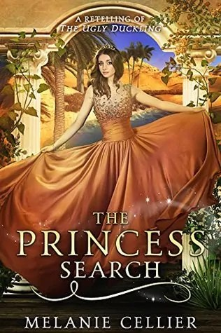 The Princess Search: A Retelling of The Ugly Duckling