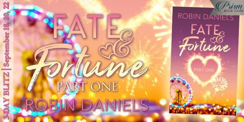 Fate and Fortune by Robin Daniels - Introduction, Giveaway