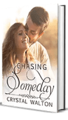 Chasing Someday by Crystal Walton – Book Review, Preview