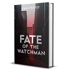 Fate of the Watchman