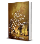 When the Heart Sings by Liz Tolsema