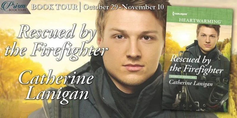 Rescued by the Firefighter by Catherine Lanigan - Book Review, Preview