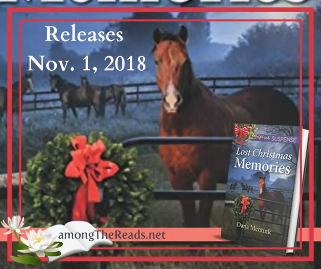 Lost Christmas Memories by Dana Mentink Release 2