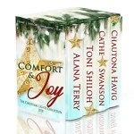 Comfort & Joy by Alana Terry, Toni Shiloh, Cathe Swanson, Chautona Havig