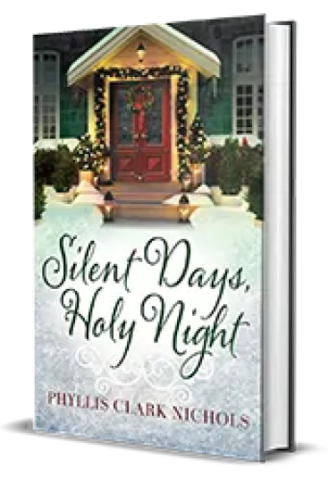 Silent Days, Holy Night by Phyllis Clark Nichols – Book Review, Preview