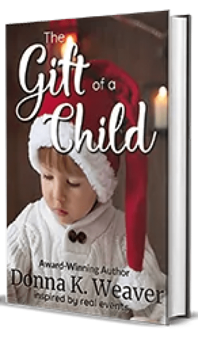 The Gift of a Child by Donna K. Weaver – Spotlight, Author Interview, Giveaway