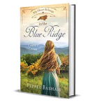 My Heart Belongs in the Blue Ridge Laurel's Dream by Pepper Basham