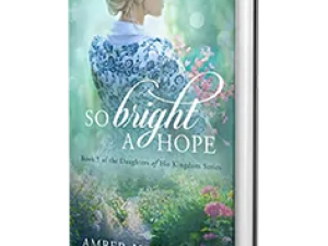So Bright a Hope by Amber Lynn Perry Book Review, Preview
