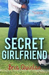 Secret Girlfriend by Bria Quinlan