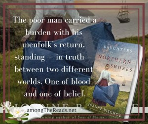 Daughters of the Northern Shores by Joanne Bischof Quote