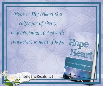 Hope in My Heart by Alexis A. Goring Book Spotlight