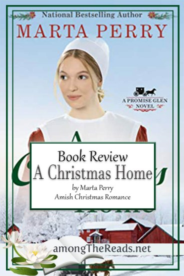 A Christmas Home by Marta Perry – Book Review, Preview