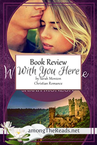 With You Here by Sarah Monzon – Book Review, Preview