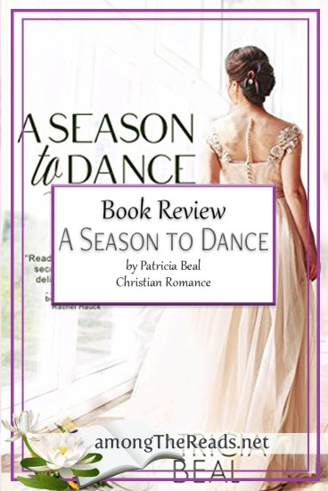 A Season to Dance by Patricia Beal – Book Review, Preview