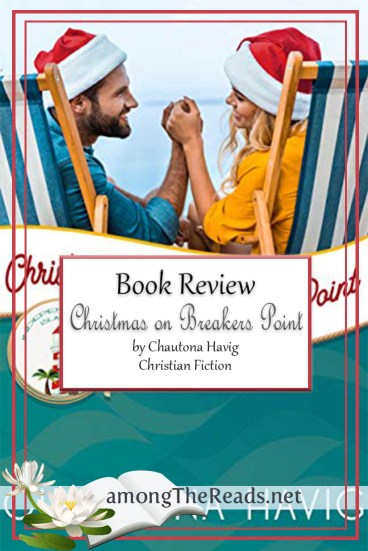 Christmas on Breakers Point by Chautona Havig – Book Review, Preview