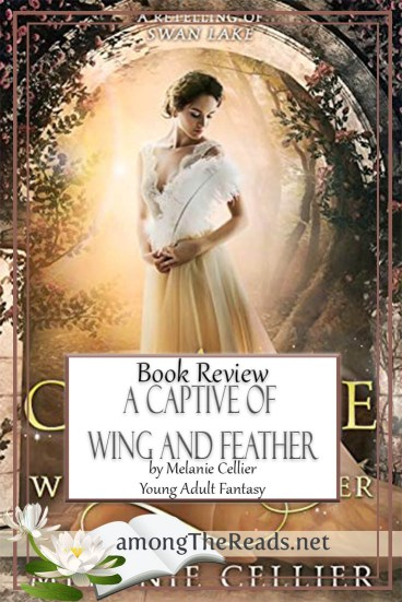 A Captive of Wing and Feather by Melanie Cellier – Book Review, Preview