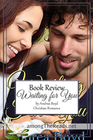 Waiting For You by Andrea Boyd – Book Review, Preview