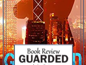 Guarded by Sara Davison – Book Review, Preview