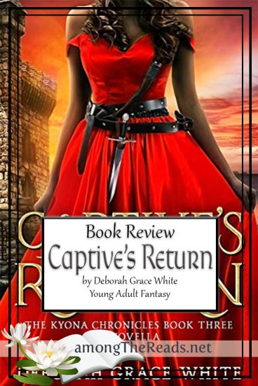 Captive's Return by Deborah Grace White – Book Review, Preview