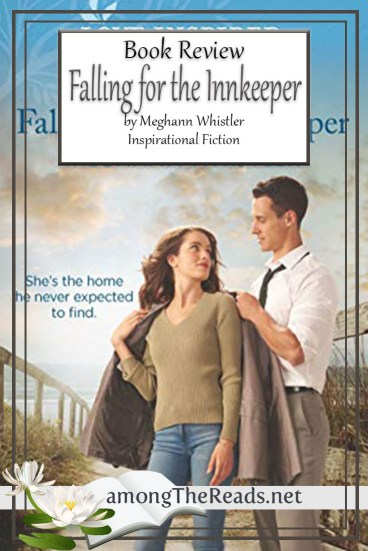 Falling for the Innkeeper by Meghann Whistler – Book Review