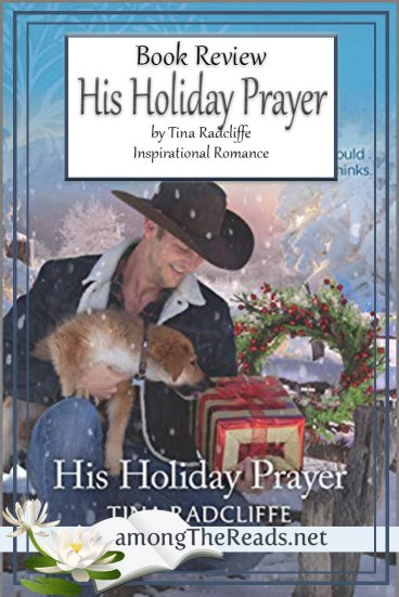 His Holiday Prayer by Tina Radcliffe – Book Review