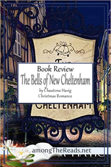 The Bells of New Cheltenham by Chautona Havig – Book Review