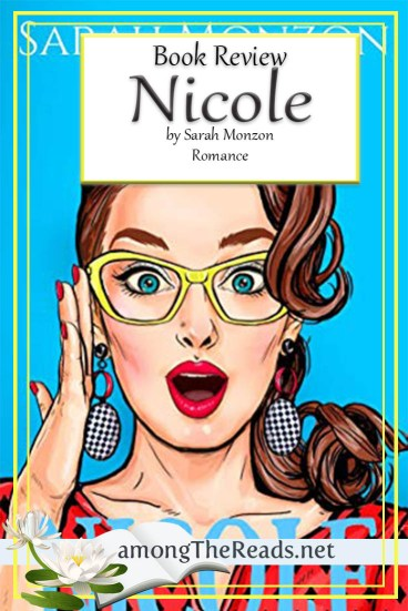 Nicole by Sarah Monzon – Book Review