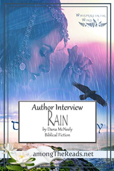 Rain by Dana McNeely – Author Interview