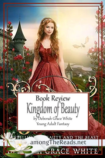 Kingdom of Beauty by Deborah Grace White – Book Review