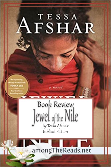 Jewel of the Nile by Tessa Afshar – Book Review