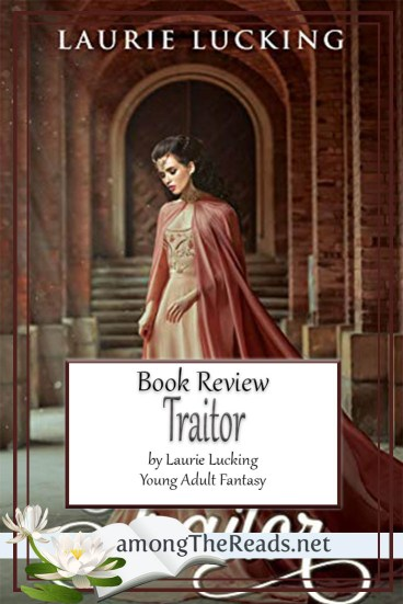 Traitor by Laurie Lucking – Book Review