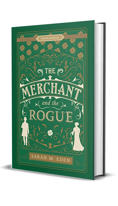 The Merchant and the Rogue by Sarah M. Eden – Book Review