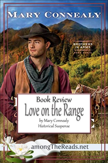 Love on the Range by Mary Connealy – Book Review