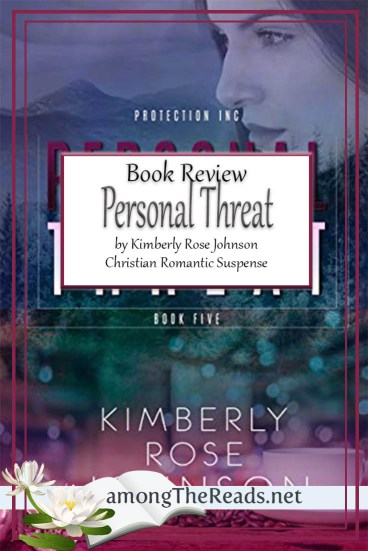 Personal Threat by Kimberly Rose Johnson – Book Review