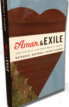 Amor and Exile - Stories of American Citizens and their undocumented