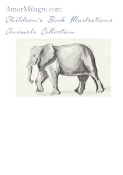 Amor Milagre Children's Book Animals Illustrations The Grey Elephant beautiful for all spaces and ages, especially in a nursery amormilagre.com
