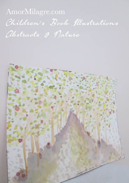 Amor Milagre Walk in the Apple Orchard Trees Color Nature Paintings Watercolor Abstract The Shop at Dove Cottage Children's Book Illustrations beautiful spaces ages, nursery amormilagre.com