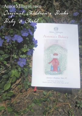 Amor Milagre Presents Antonia's Bakery organic original children's book amormilagre.com Baby & Child Responsibly Handmade Non-toxic book collections. Peaceful elephant, organic vegan.