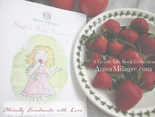 Amor Milagre Presents Sage's Soft Summer nursery garden flowers ethical organic original children's book amormilagre.com nursery bookshop strawberry baby doll Hazel memories vegan girls picnic