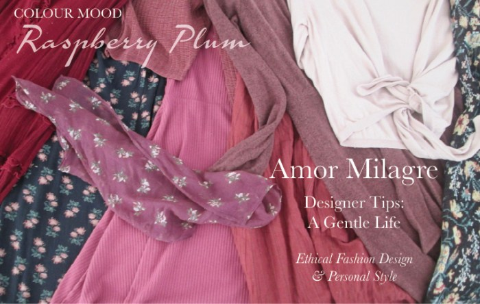 Amor Milagre Spring Fashion Personal Style 2019 Raspberry Plum colour mood Ethical Handmade Gift Shop Art Apparel Organic Vegan Baby & Child red amormilagre.com