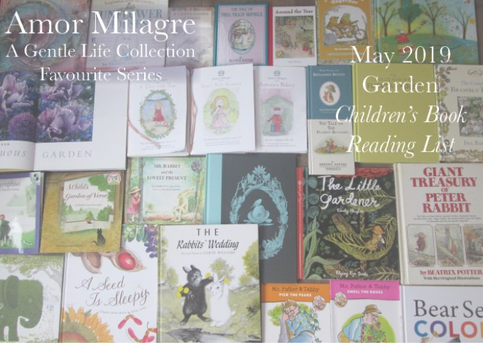 Amor Milagre May 2019 Favourite Series Garden Children's Book Reading List Spring Ethical Organic Gift Shop Handmade Gift Shop Art Vegan Baby & Child amormilagre.com