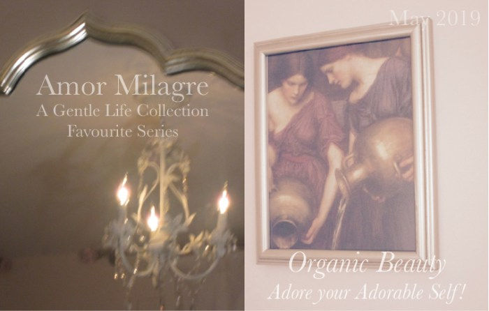 Amor Milagre Organic Beauty Products May 2019 Favourite Series Non-Toxic Health Spring Ethical Organic Gift Shop Handmade Gift Shop Design Atelier Chandelier Baby & Child amormilagre.com