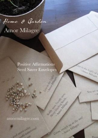 Amor Milagre Seed Saver Envelopes Growing with Positive Affirmations amormilagre.com