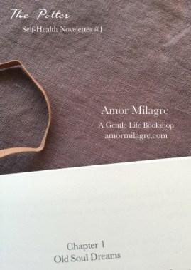 The Potter, Loving Inspiring Self-Health Novelette #1, Amor Milagre Books 1 amormilagre.com