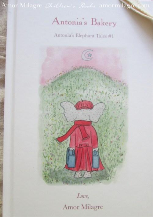 Amor Milagre Antonia's Bakery children's book amormilagre.com Book Release 9