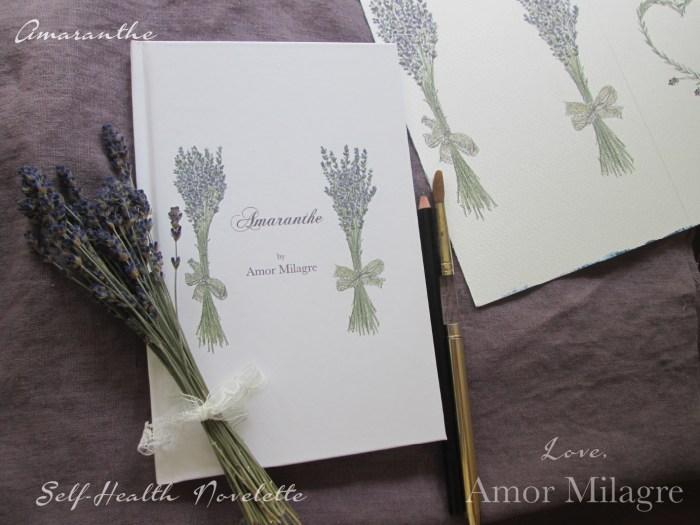 Amaranthe Novel by Amor Milagre Self-Health Book Lavender French NYC 15 amormilagre.com