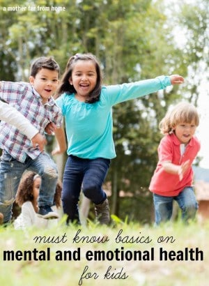 The must know basics about mental and emotional health for kids. Great read for parents and moms.