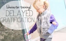 Teaching children delayed gratification | How to to teach delayed gratification to your kids