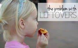 The problems with leftovers | Self-entitlement today